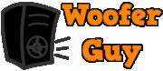 Woofer Guy